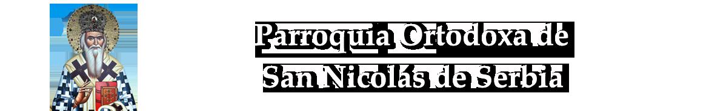 Parroquia Ortodoxa de San Nicolás de Serbia